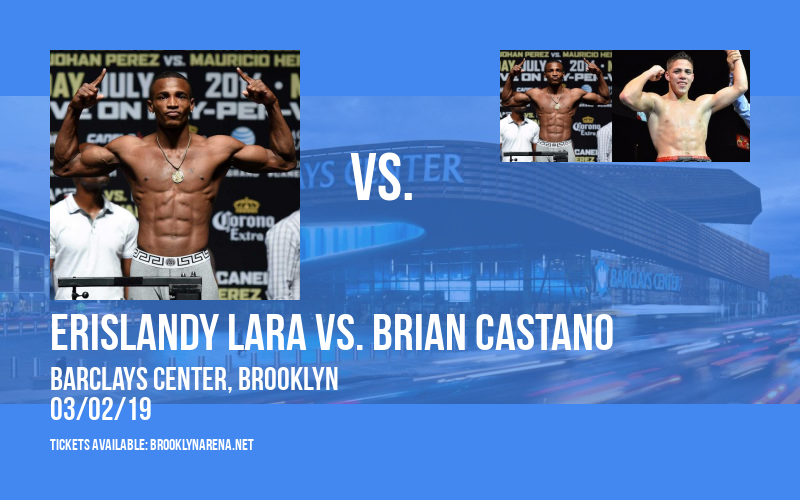 Premier Boxing Champions: Erislandy Lara vs. Brian Castano at Barclays Center