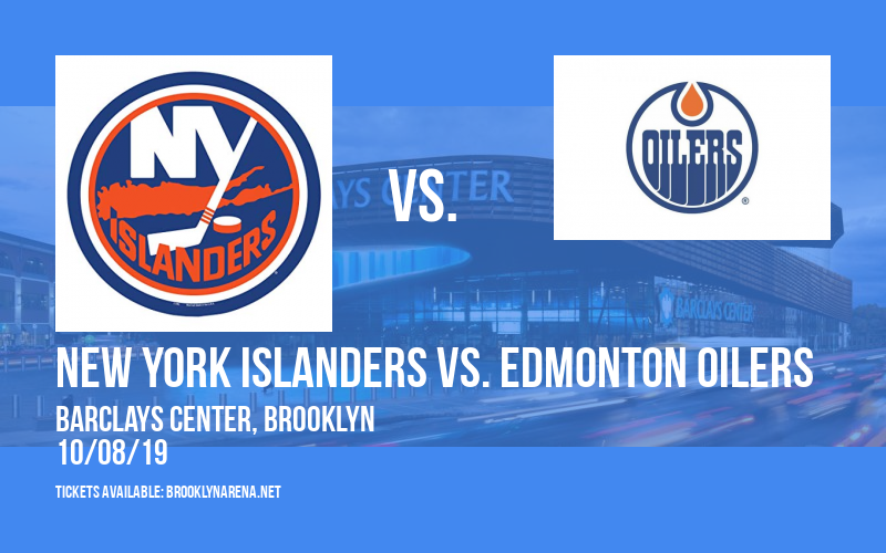 New York Islanders vs. Edmonton Oilers at Barclays Center
