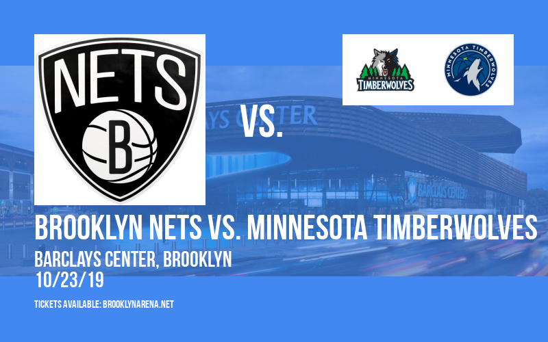Brooklyn Nets vs. Minnesota Timberwolves at Barclays Center