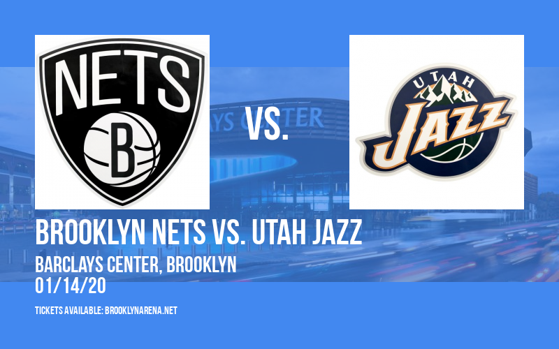 Brooklyn Nets vs. Utah Jazz at Barclays Center