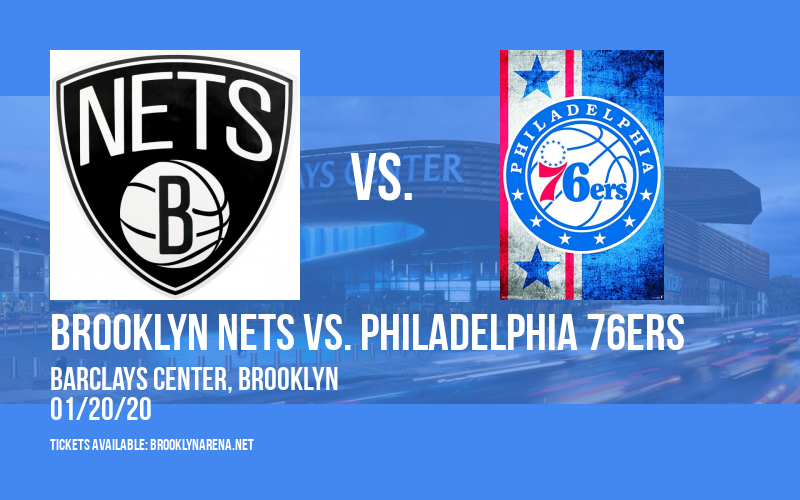 Brooklyn Nets vs. Philadelphia 76ers at Barclays Center