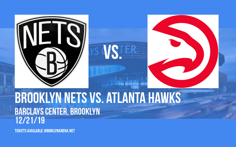Brooklyn Nets vs. Atlanta Hawks at Barclays Center