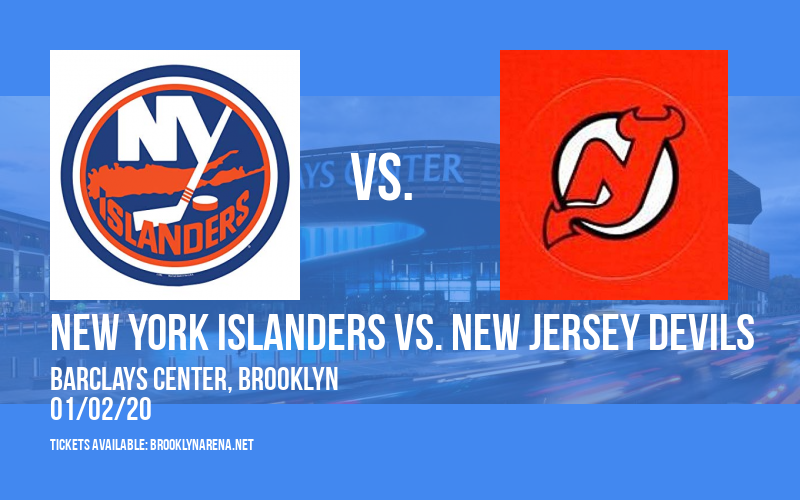 New York Islanders vs. New Jersey Devils at Barclays Center