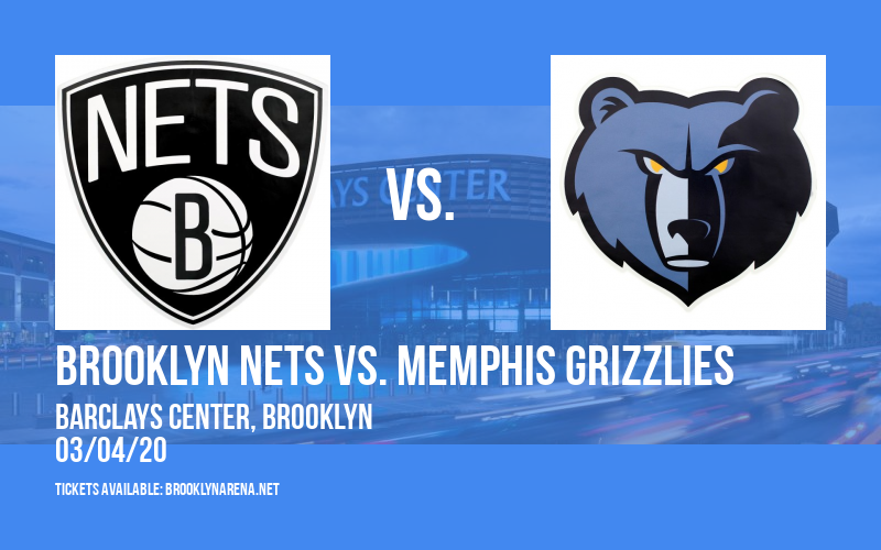 Brooklyn Nets vs. Memphis Grizzlies at Barclays Center