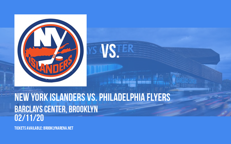 New York Islanders vs. Philadelphia Flyers at Barclays Center