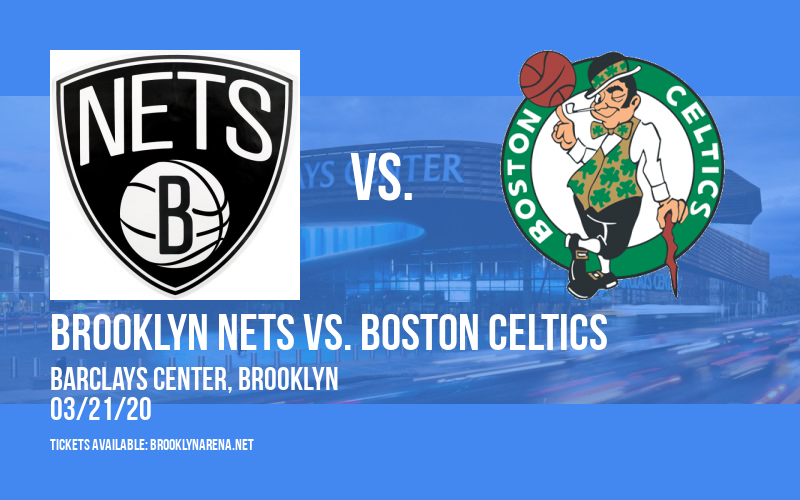 Brooklyn Nets vs. Boston Celtics at Barclays Center
