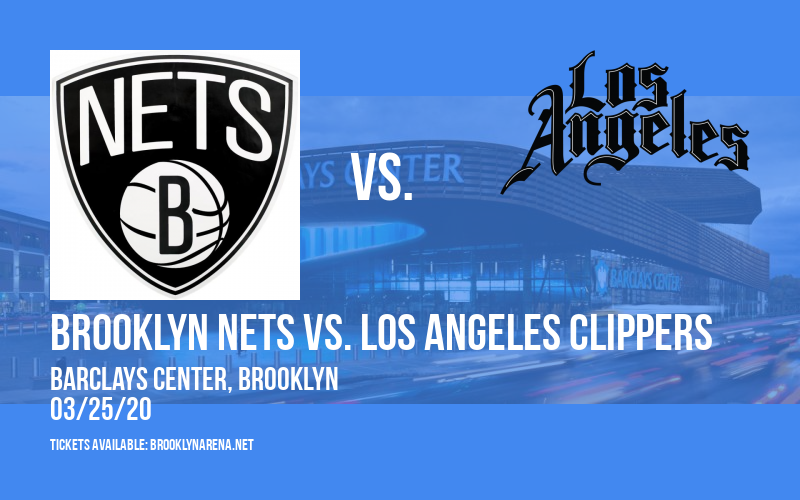 Brooklyn Nets vs. Los Angeles Clippers at Barclays Center