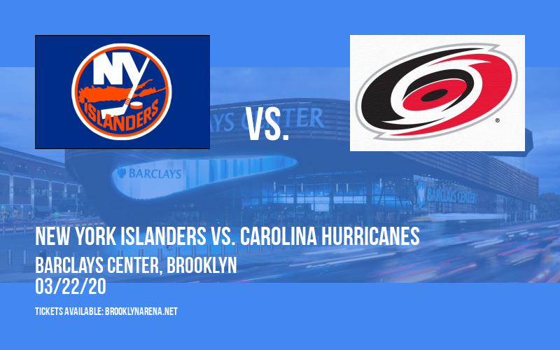 New York Islanders vs. Carolina Hurricanes at Barclays Center
