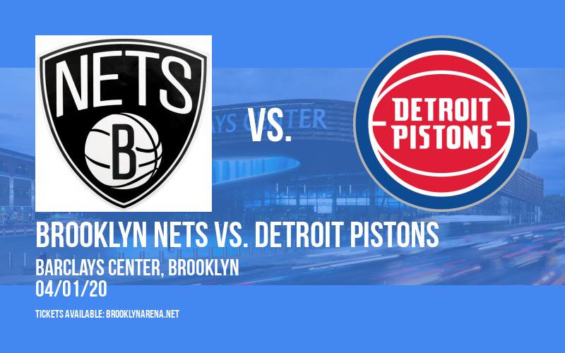 Brooklyn Nets vs. Detroit Pistons [POSTPONED] at Barclays Center
