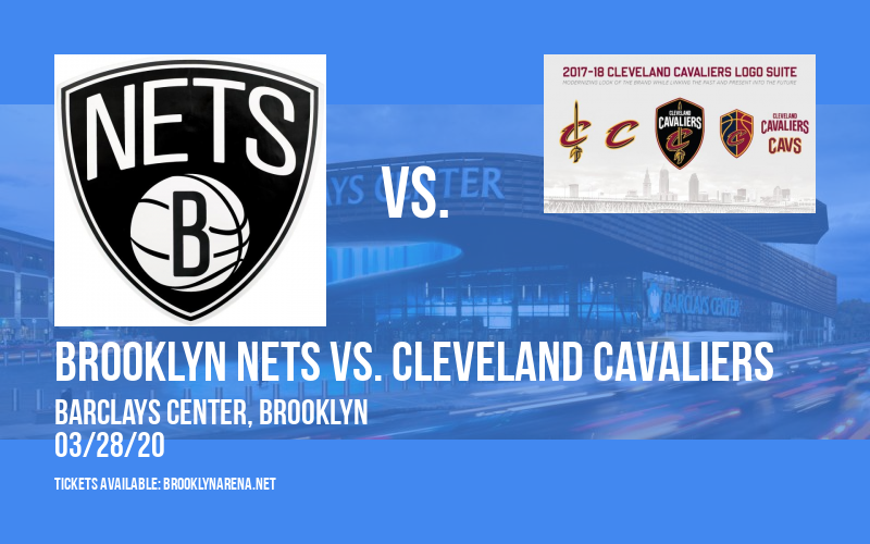 Brooklyn Nets vs. Cleveland Cavaliers [POSTPONED] at Barclays Center