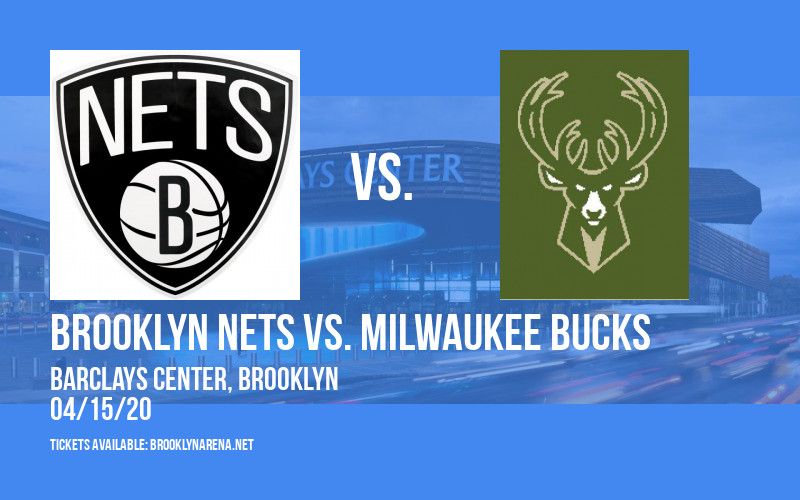 Brooklyn Nets vs. Milwaukee Bucks [CANCELLED] at Barclays Center