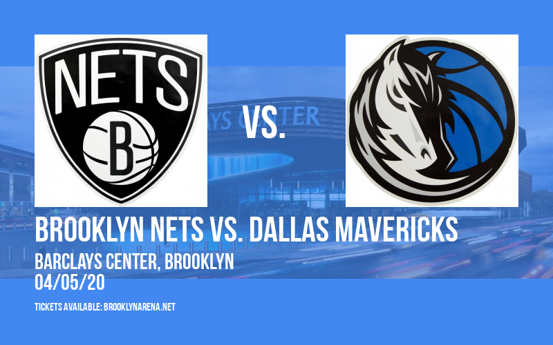 Brooklyn Nets vs. Dallas Mavericks [CANCELLED] at Barclays Center