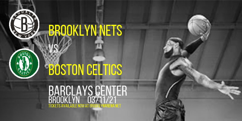 Brooklyn Nets vs. Boston Celtics at Barclays Center
