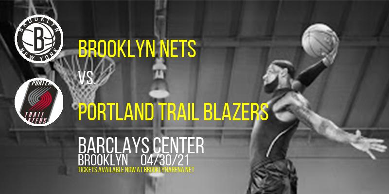 Brooklyn Nets vs. Portland Trail Blazers at Barclays Center