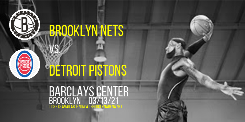 Brooklyn Nets vs. Detroit Pistons at Barclays Center