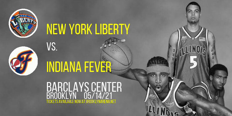 New York Liberty vs. Indiana Fever at Barclays Center