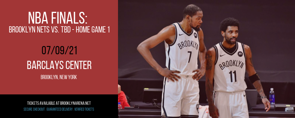 NBA Finals: Brooklyn Nets vs. TBD - Home Game 1 (Date: TBD - If Necessary) [CANCELLED] at Barclays Center