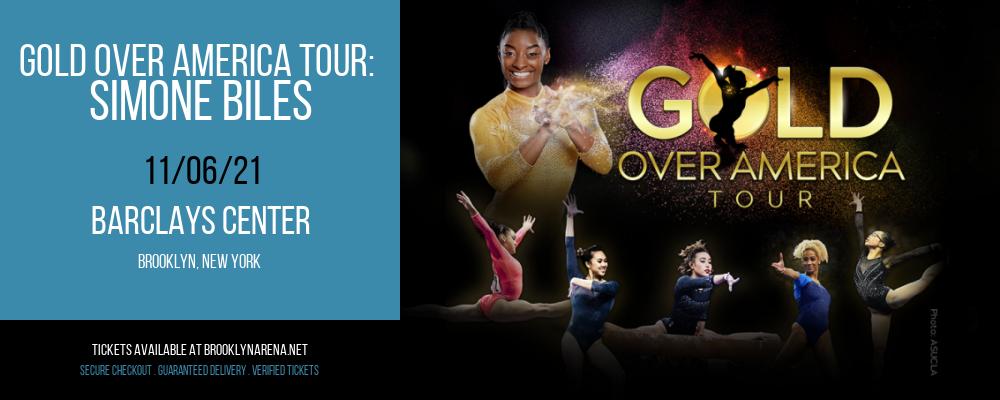Gold Over America Tour: Simone Biles at Barclays Center