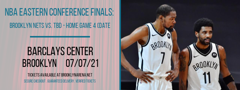 NBA Eastern Conference Finals: Brooklyn Nets vs. TBD - Home Game 4 (Date: TBD - If Necessary) [CANCELLED] at Barclays Center