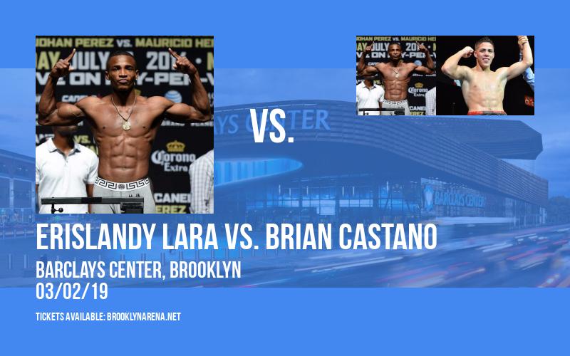 Premier Boxing Champions: Erislandy Lara vs. Brian Castano at Barclays Center
