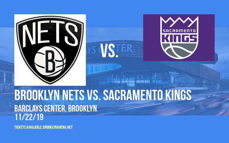 Brooklyn Nets vs. Sacramento Kings at Barclays Center