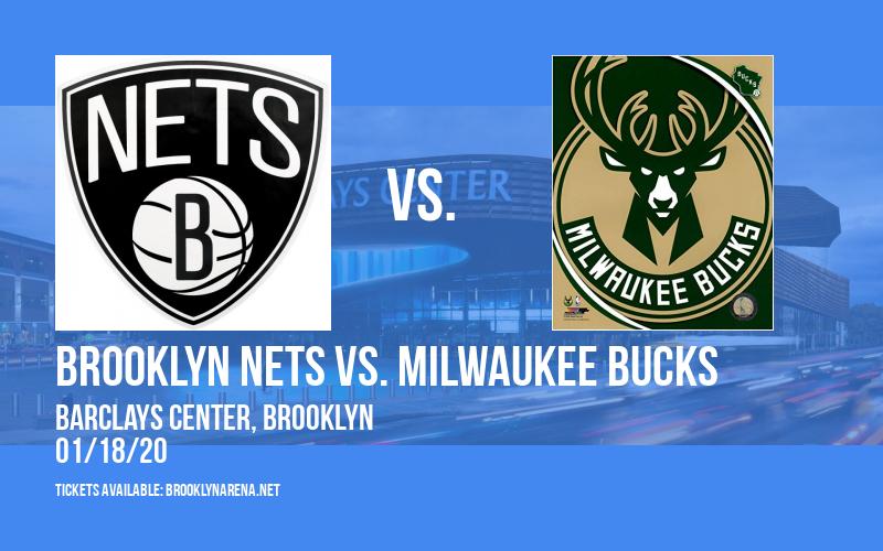 Brooklyn Nets vs. Milwaukee Bucks at Barclays Center