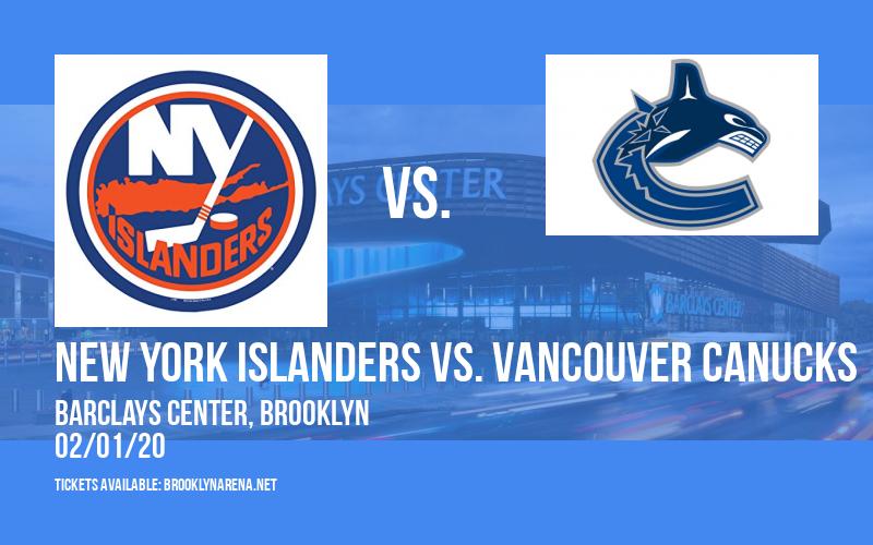 New York Islanders vs. Vancouver Canucks at Barclays Center