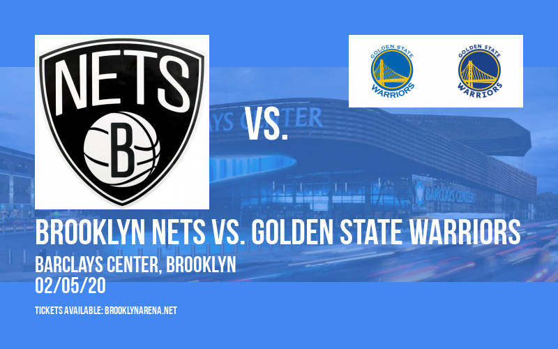 Brooklyn Nets vs. Golden State Warriors at Barclays Center