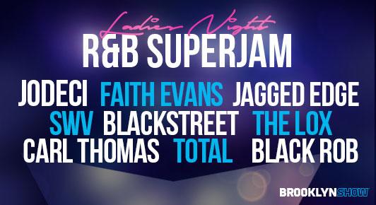 Ladies Night R&B Super Jam at Barclays Center