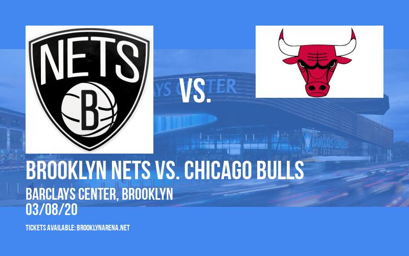 Brooklyn Nets vs. Chicago Bulls at Barclays Center