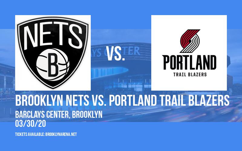 Brooklyn Nets vs. Portland Trail Blazers [CANCELLED] at Barclays Center