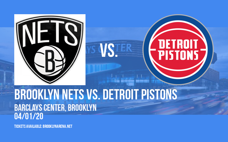 Brooklyn Nets vs. Detroit Pistons [CANCELLED] at Barclays Center