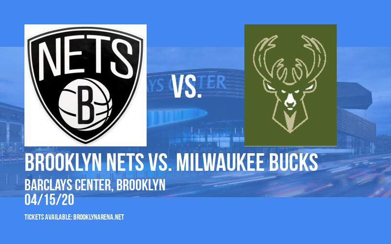 Brooklyn Nets vs. Milwaukee Bucks [CANCELLED] at Barclays Center