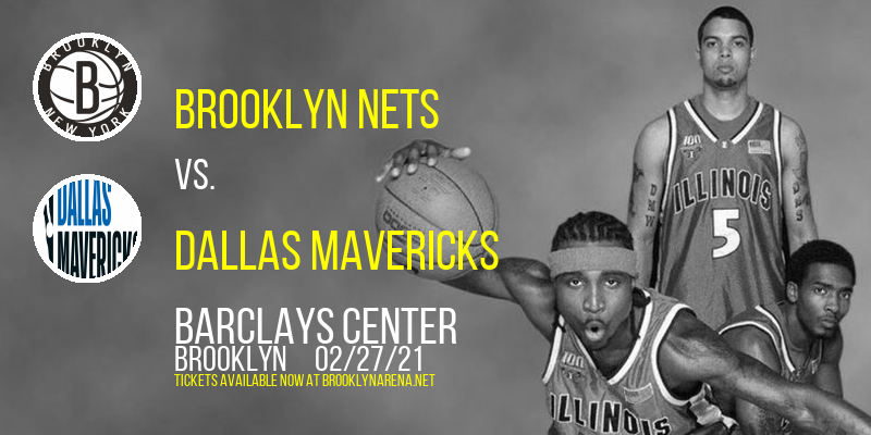Brooklyn Nets vs. Dallas Mavericks at Barclays Center