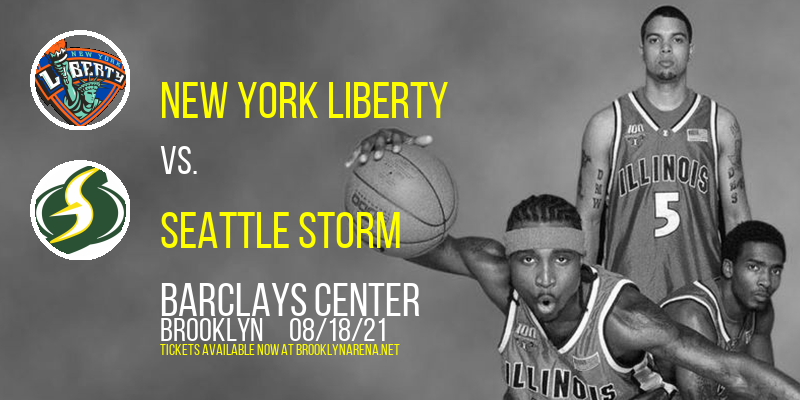 New York Liberty vs. Seattle Storm at Barclays Center