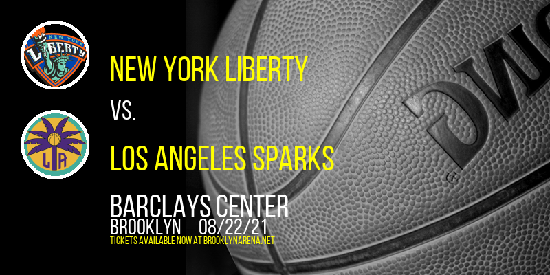 New York Liberty vs. Los Angeles Sparks at Barclays Center