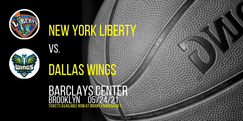 New York Liberty vs. Dallas Wings at Barclays Center