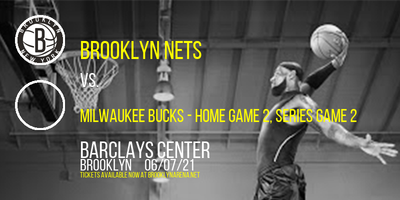 NBA Eastern Conference Semifinals: Brooklyn Nets vs. TBD - Home Game 2 (Date: TBD - If Necessary) at Barclays Center