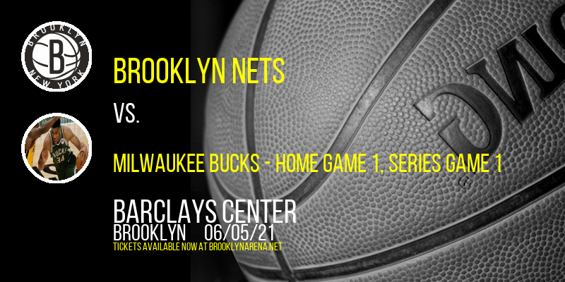 NBA Eastern Conference Semifinals: Brooklyn Nets vs. TBD - Home Game 1 (Date: TBD - If Necessary) at Barclays Center
